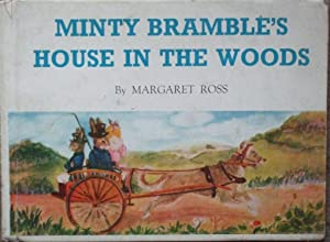 Minty Bramble's House In The Woods: Margaret Ross