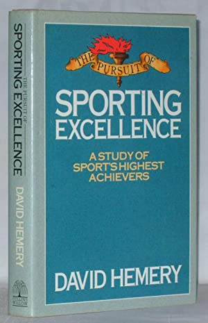 The Pursuit Of Sporting Excellence A Study: David Hemery