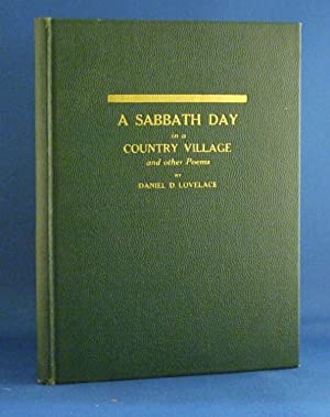 A Sabbath Day In A Country Village And Other Poems: Daniel D. Lovelace