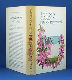 The Sea Garden: Patrick Raymond