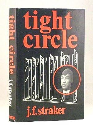 Tight Circle: Straker, J. F.