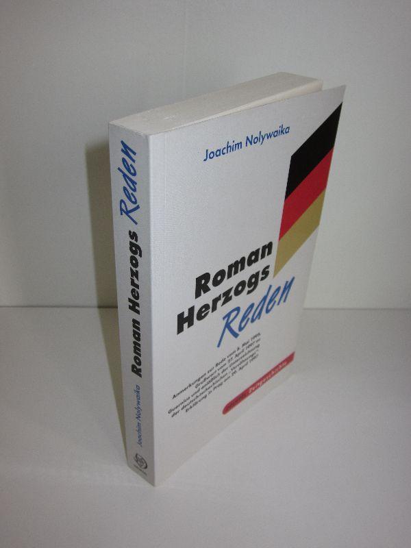 Roman Herzogs Reden Anmerkungen zur Rede vom: Joachim Nolywaika