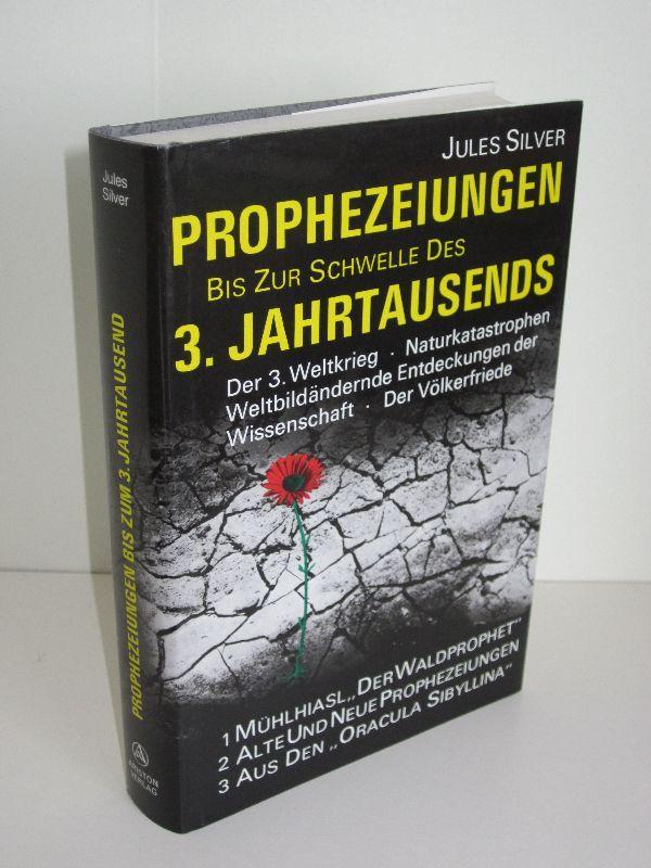 Prophezeiungen Schwelle Jahrtausends Von Jules Silver Zvab