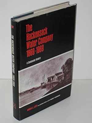 The Hackensack Water Company 1869-1969 A Centennial History