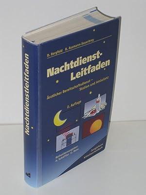 Nachtdienstleitfaden Ärztlicher Bereitschaftsdienst - Station und Ambulanz: D. Bergfeld, B. ...