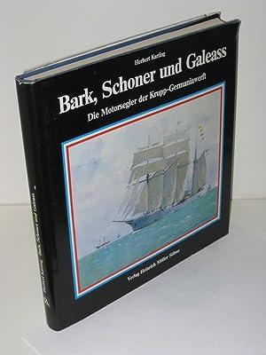 Bark, Schoner und Galeass Die Motorsegler der: Herbert Karting