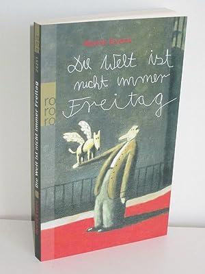 Die Welt ist nicht immer Freitag: Horst Evers