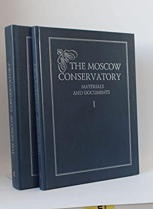 The Moscow Conservatory, Band I und Band II Materials and documents from the collections of the M...