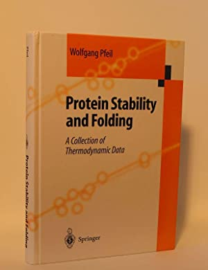Protein Stability and Folding A Collection of Thermodynamic Data