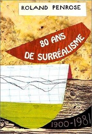 QUATRE-VINGT ANS DE SURREALISME: PENROSE