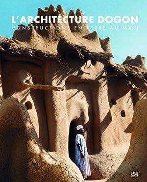 L'ARCHITECTURE DES DOGONS /FRANCAIS: LAUBER WOLFGANG