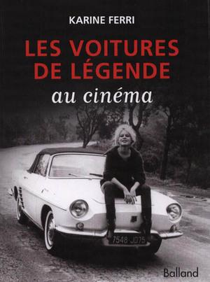 LES VOITURES DE LEGENDE AU CINEMA