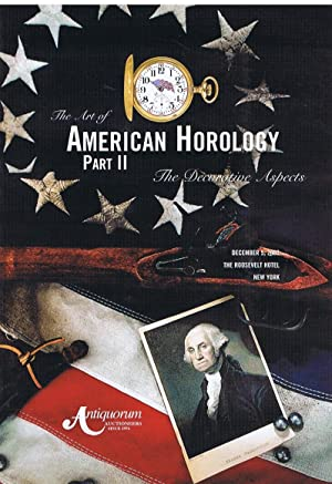 the art of American horology part II/ the decorative aspects