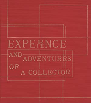 Experience and adventures of a collector