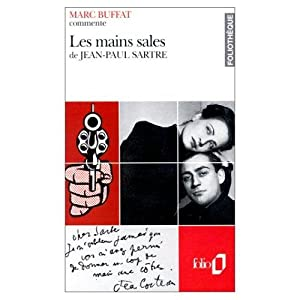 LES MAINS SALES DE JEAN-PAUL SARTRE: BUFFAT, MARC