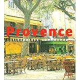 PROVENCE ; ITINERAIRES GOURMANDS