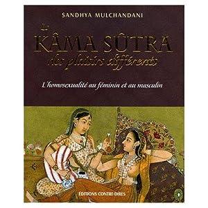 KAMA SUTRA DES PLAISIRS DIFFERENTS ; L'HOMOSEXUALITE: MULCHANDANI, SANDHYA