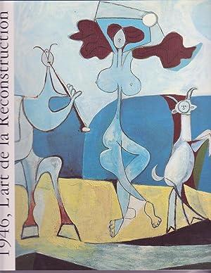1946 L'ART DE LA RECONSTRUCTION: COLLECTIF