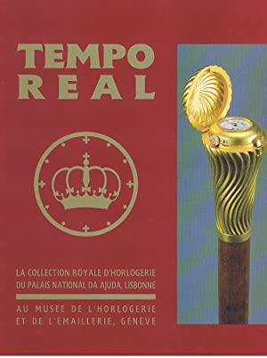 TEMPO REAL - La collection royale d'horlogerie du palais national DA ADJUDA, LISBONNE . Au musée ...