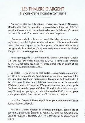 HISTOIRE D'UNE MONNAIE UNIQUE LE THALER D'ARGENT: FLANDRIN, PHILIPPE