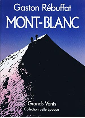 Mont- Blanc : Grands Vents