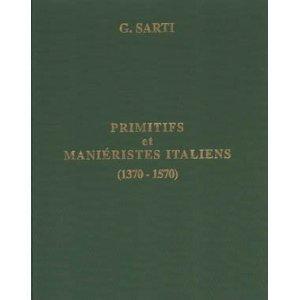 PRIMITIFS ET MANIERISTES ITALIENS: G.SARTI