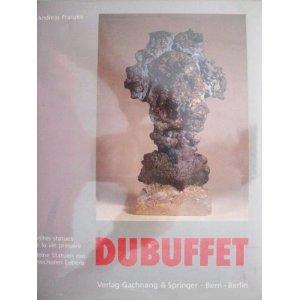 Jean Dubuffet : Petites Statues de la: Dubuffet, Jean; Franzke,