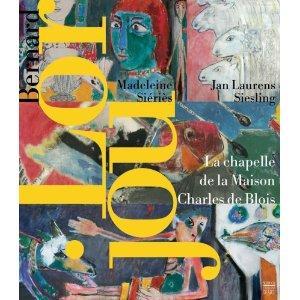 BERNARD LORJOU 1908-1986 ; LA CHAPELLE DE: SIERES, MADELEINE ;