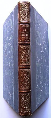 Une amazone sous le Premier Empire: Lachize, Henri