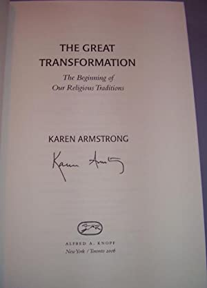 The Great Transformation: The Beginning of Our Religious Traditions (SIGNED)