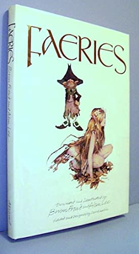 Faeries [Fairies] (SIGNED): Froud, Brian and