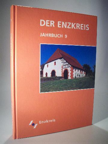 Der Enzkreis. Jahrbuch 9