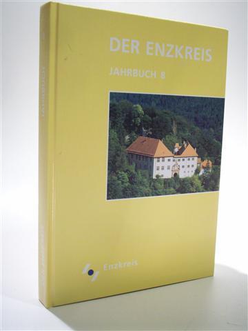 Der Enzkreis. Jahrbuch 8