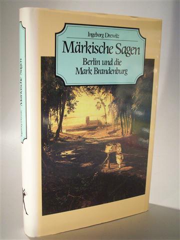 Märkische Sagen Berlin Und Die Mark