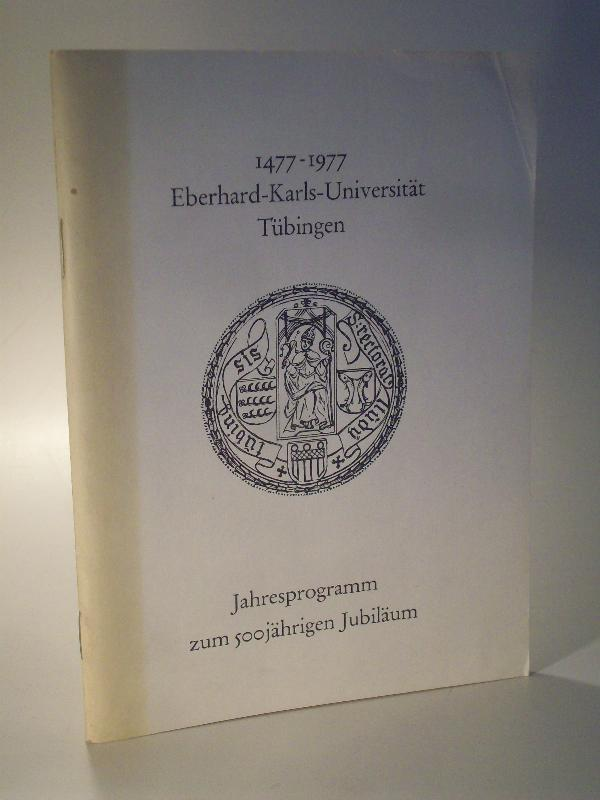 1477 1977 Eberhard Karls Universität