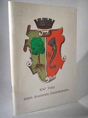 100 Jahre Freiwillige Feuerwehr Friedrichshafen. Festschrift zur Feier vom 4.-7. September 1959, ...