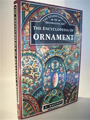 The Encyclopedia of Ornament. Illustrated by examples: Racinet, Albert: