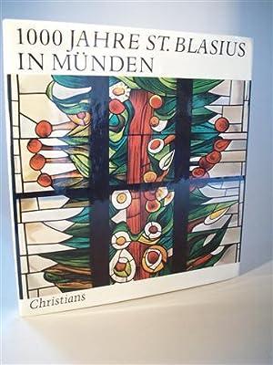 1000 Jahre St. Blasius in Münden. signiert: Barth, Wilhelm und