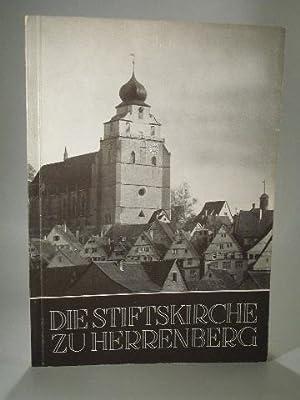 Die Stiftskirche zu Herrenberg. Kunstgeschichtliche Würdigung der: Koepf, Hans und