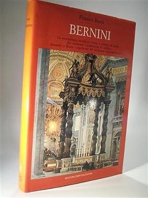 Bernini (Gian Lorenzo). La straordinaria avventura umana: Borsi, Franco: