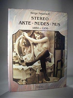 Stereo Akte - Nudes - Nus 1850-1930.: Nazarieff, Serge:
