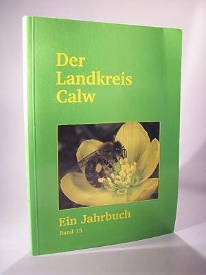 Der Landkreis Calw. Ein Jahrbuch. Band 15: Gabriele Vogel und