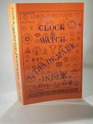 Uhren Bildmarken - Schutzmarken. Österreich, England, Frankreich,: Kochmann, Karl: