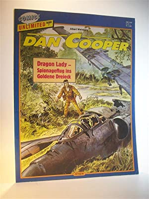 Comics Unlimited Band 7. Dan Cooper: Dragon Lady - Spionageflug ins Goldene Dreieck
