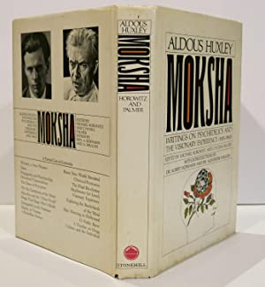 MOKSHA : Writings on Psychedelics and the: HUXLEY, Aldous (1894-1963)