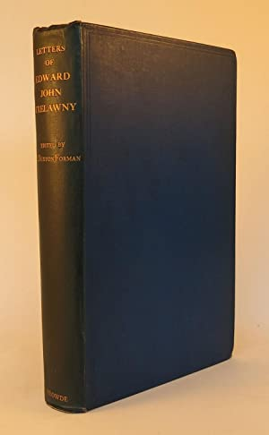 LETTERS OF EDWARD JOHN TRELAWNY Edited with a brief introduction and Notes by H Buxton Forman