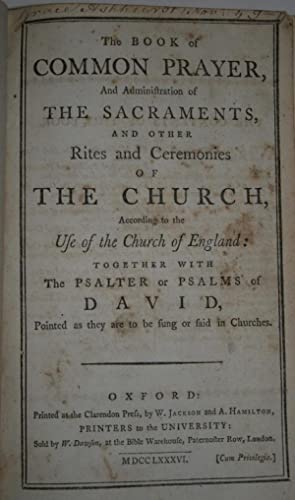 THE BOOK OF COMMON PRAYER, and Administration of the Sacraments, and Other Rites and Ceremonies o...