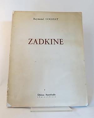 ZADKINE (Signed copy): COGNIAT, Raymond