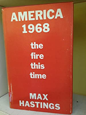 AMERICA 1968 : THE FIRE THIS TIME