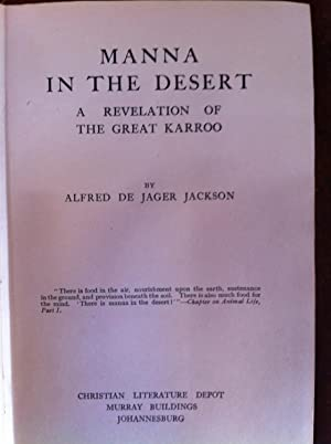 MANNA IN THE DESERT: A REVELATION OF THE GREAT KAROO